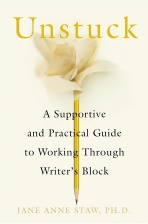 Cover of Unstuck: A Supportive and Practical Guide to Working Through Writer's Block